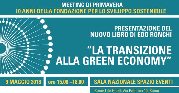 9 maggio: la transizione alla Green Economy