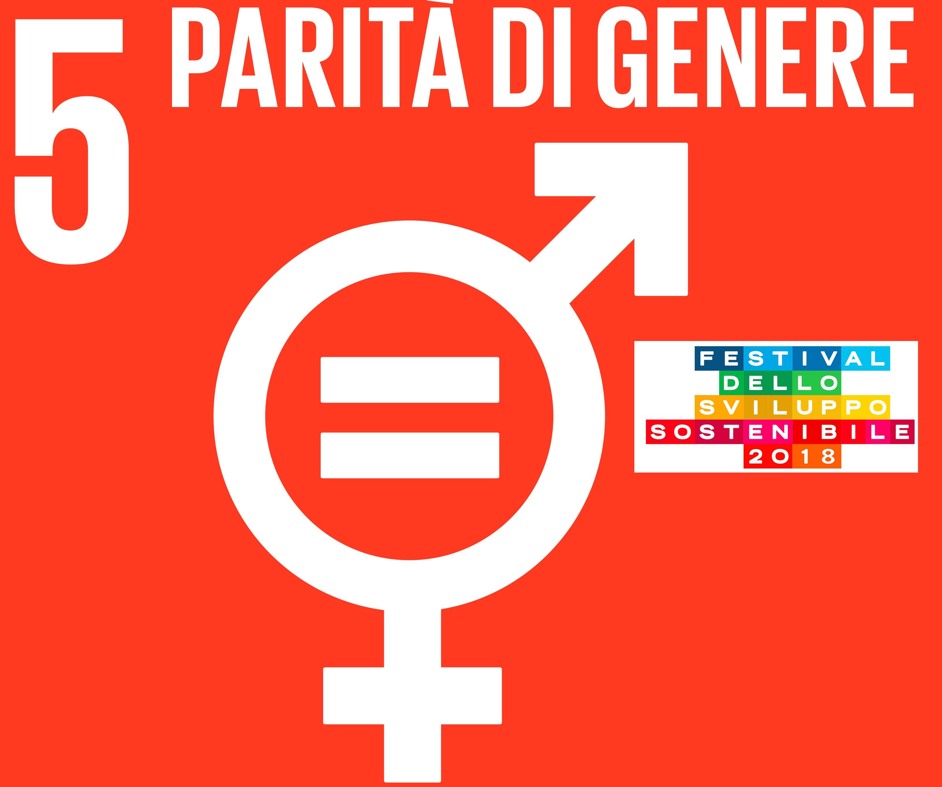 Festival dello Sviluppo Sostenibile. SDG 5: Parità di Genere
