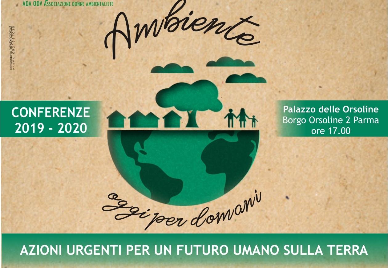 Ambiente oggi per domani. Azioni urgenti per un futuro sostenibile