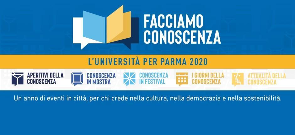 Facciamo conoscenza: l'Università per Parma 2020