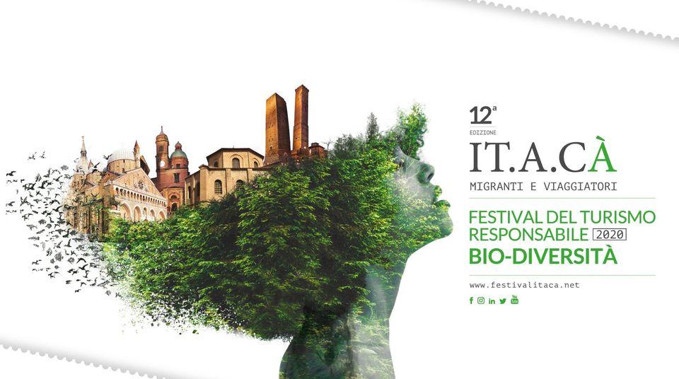Padova e Bologna inaugurano le prime due tappe dal vivo della XII edizione di IT.A.CÀ Migranti e Viaggiatori: Festival del Turismo Responsabile