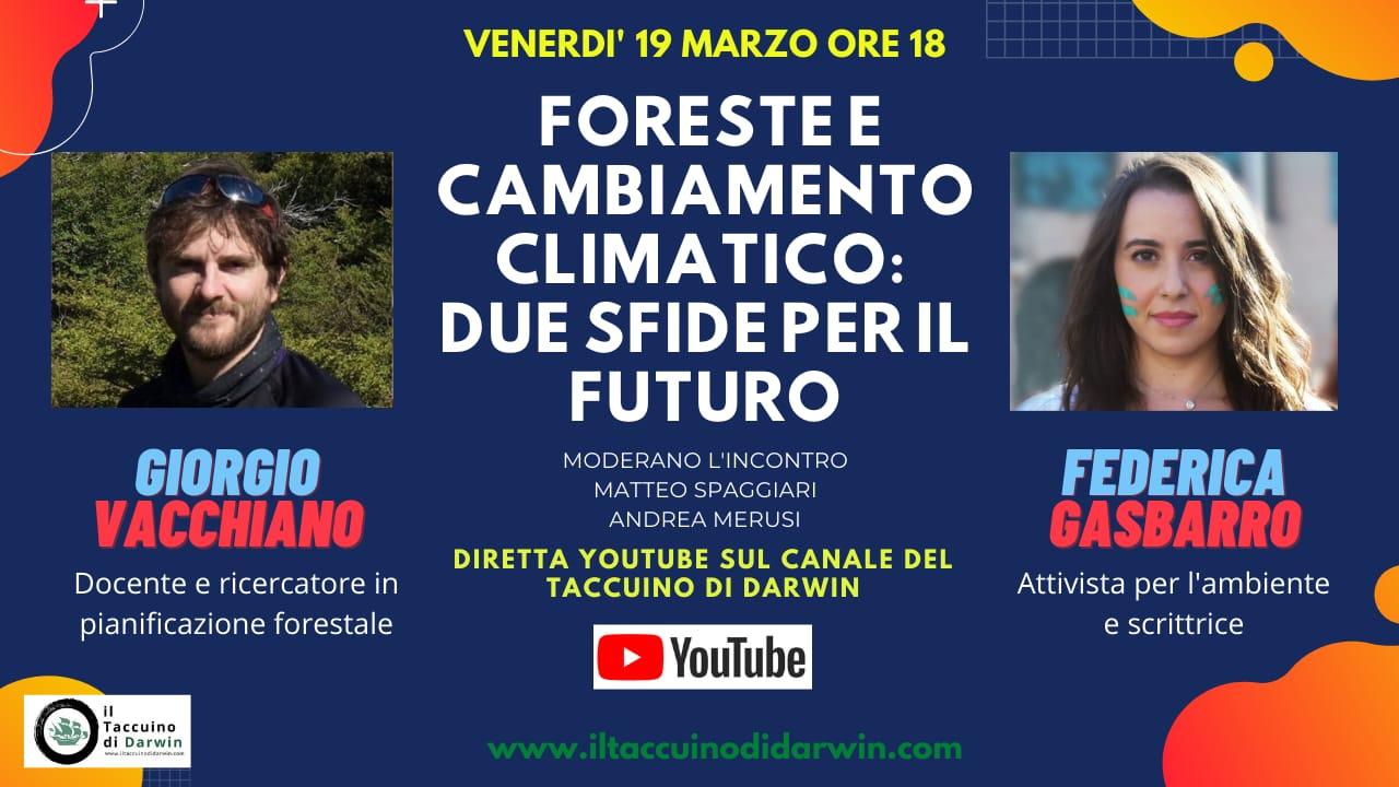 """19 marzo: evento online """"Foreste e cambiamento climatico: due sfide per il futuro"""" con Giorgio Vacchiano e Federica Gasbarro"""
